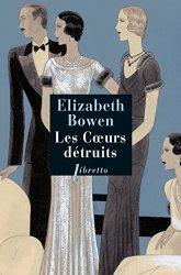Les Cœurs détruits (Elizabeth Bowen, 1938)