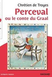 Perceval ou le conte du Graal de Chretien de Troyes