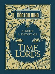 Doctor Who A Brief History of Time Lords - idees cadeaux dr who