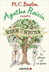 Agatha Raisin enquête 23 - Serpent et séduction