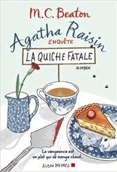 Agatha Raisin enquête 01 - La quiche fatale