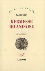 Kermesse irlandaise Flann O Brien - Romans Irlandais a lire