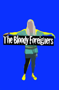 The Bloody Foreigners Gig