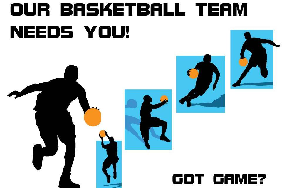 Our basketball team needs you!