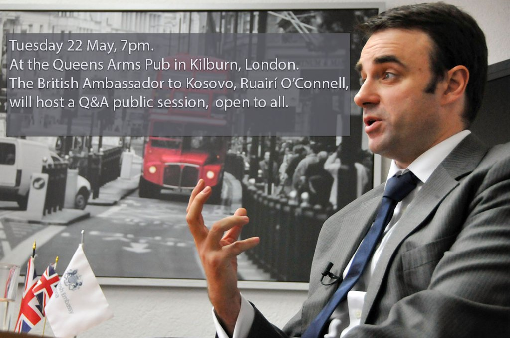 The British Ambassador to Kosovo, Ruairí O'Connell, will host a Q&A public session in London, on 22 May 2018.