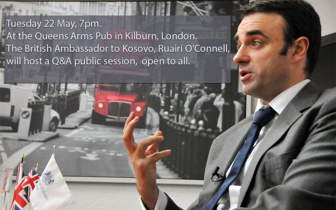 Ambasadori britanik në Kosovë, Ruairí O'Connell, seancë publike me pyetje dhe përgjigje, Londër, 22 maj 2018, e hapur për të gjithë