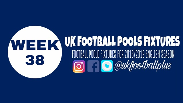 Week 38 football pools fixtures