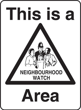 Street signs neighbour watch area no parking labels
