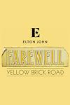 Sir Elton John - Farewell Yellow Brick Road (The O2 Arena, Outer London)
