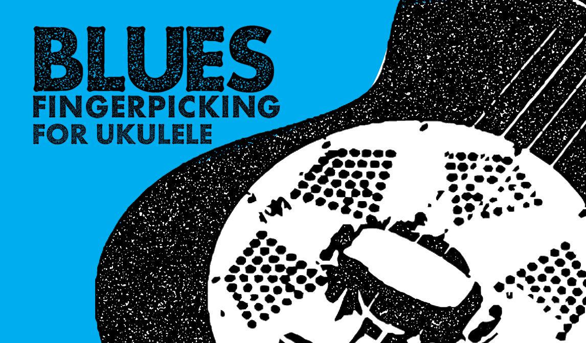 Blues Ukulele Learn To Fingerpick Deep Ellum Blues A Rollicking