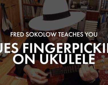 ukulele lesson blues fingerpicking with Fred Sokolow