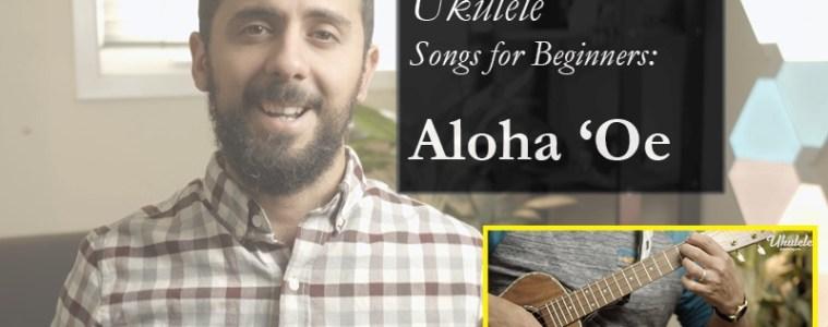 ukulele songs for beginners Aloha Oe fingerstyle