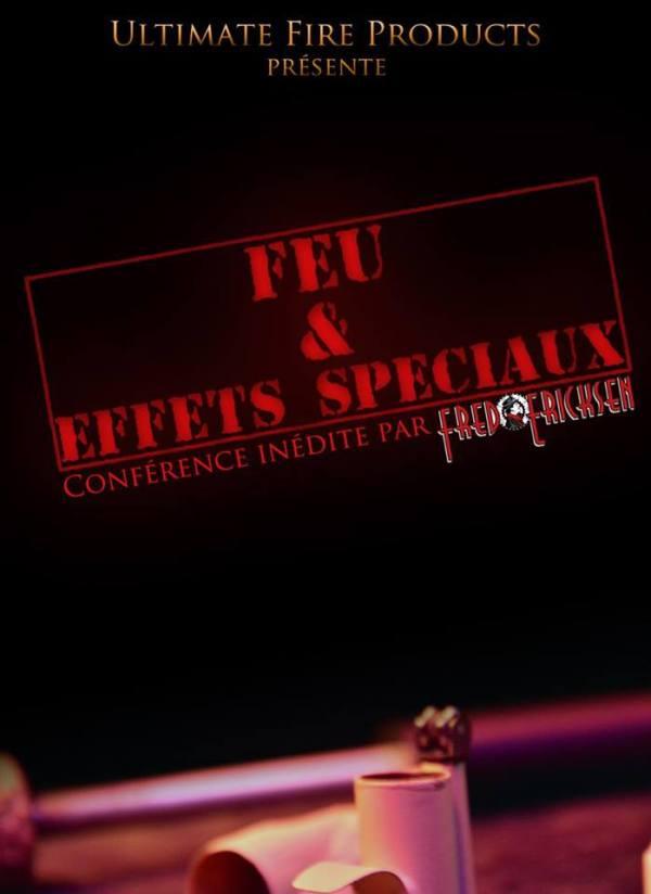 Conférence magiciens feux & effets spéciaux