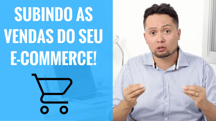 Subindo as Vendas do seu E-commerce ou Loja virtual!