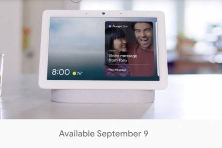 Nest Hub Max will finally come out September 9