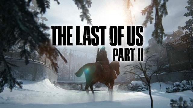 The Last Of Us Part II - Ce que l'on sait