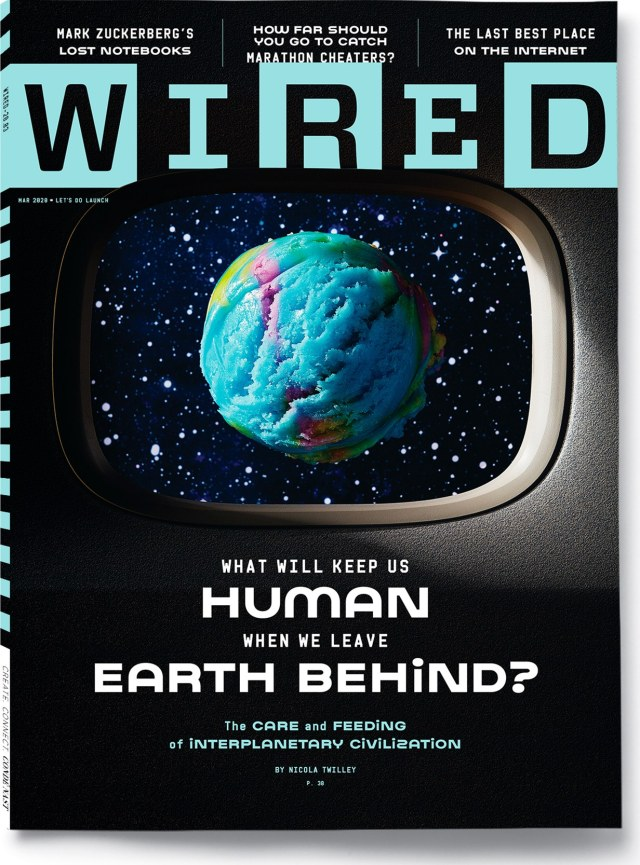 WIRED March 2020 cover an ice cream scoop that resembles Earth