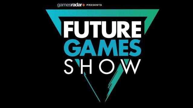 Gamesradar Future Games Show