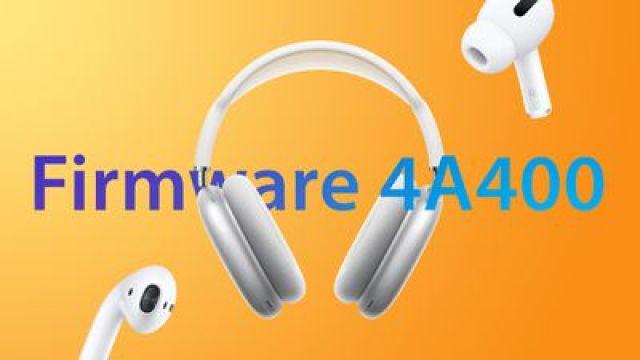 AirPods Firmware Update 4A400 Feature