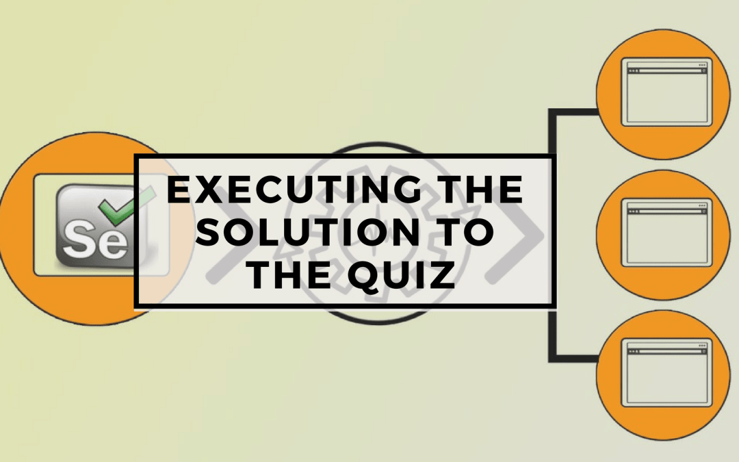 Selenium Tutorial – Page Objects in Test Automation – Executing the solution to the quiz