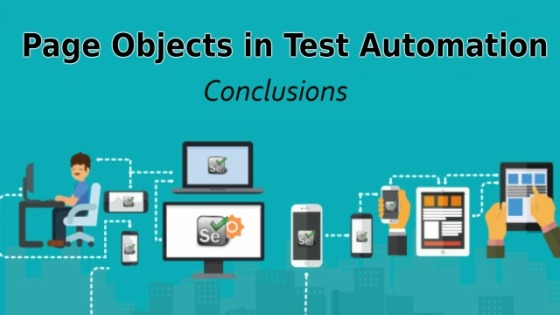 Page Objects in Test Automation – Conclusions