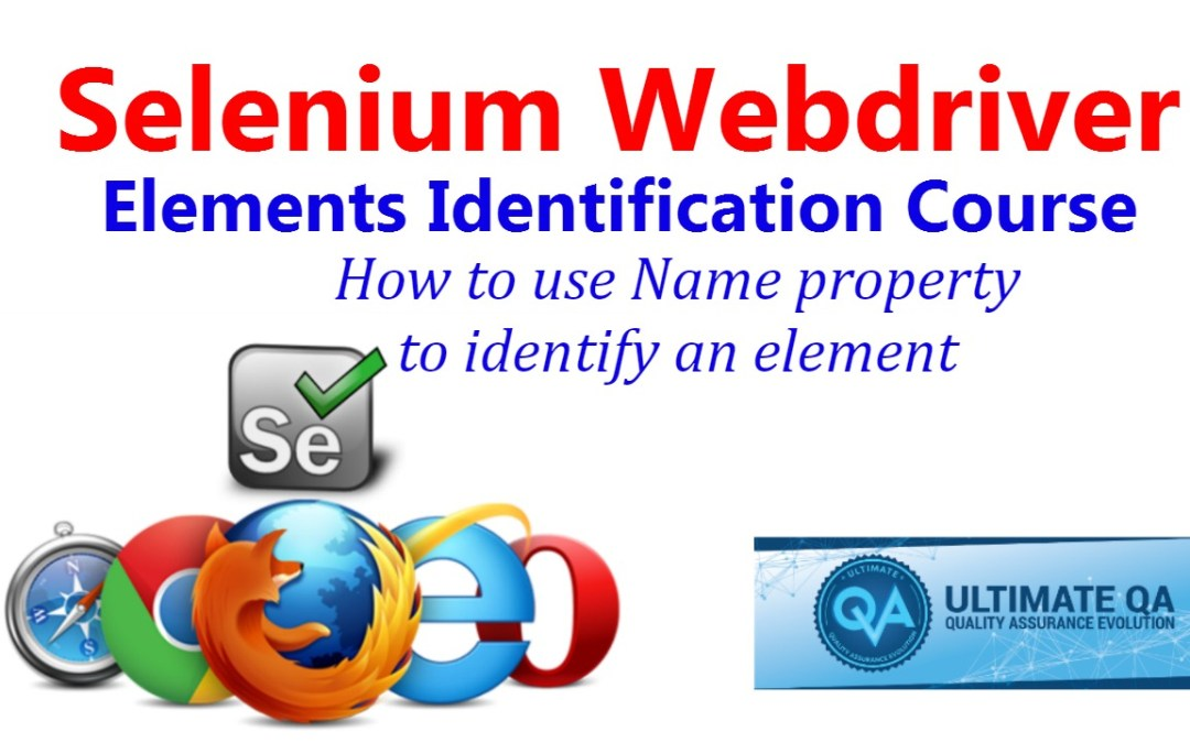 Selenium Tutorial – Element Identification – How to use Name Property to Identify an Element