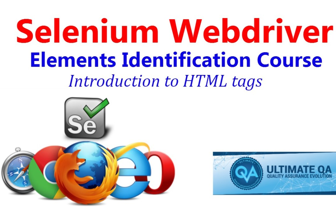 Selenium Tutorial – Element Identification – Introduction to HTML Tags