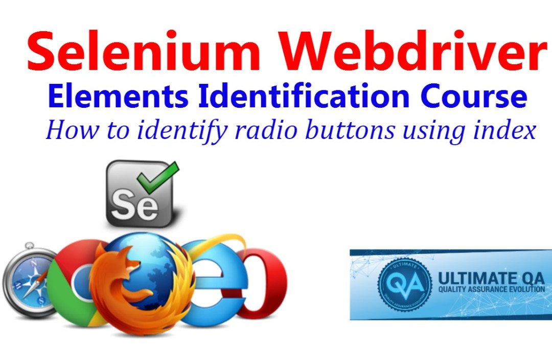 Selenium Tutorial – Element Identification – How To Identify Radio Buttons Using Index