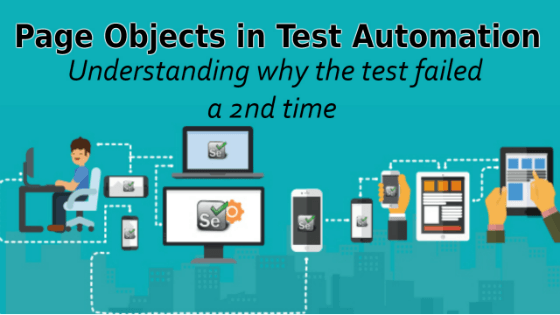 Selenium Tutorial – Page Objects in Test Automation – Understanding why the test failed a 2nd time