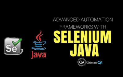 Advanced Automation Frameworks with Selenium Java