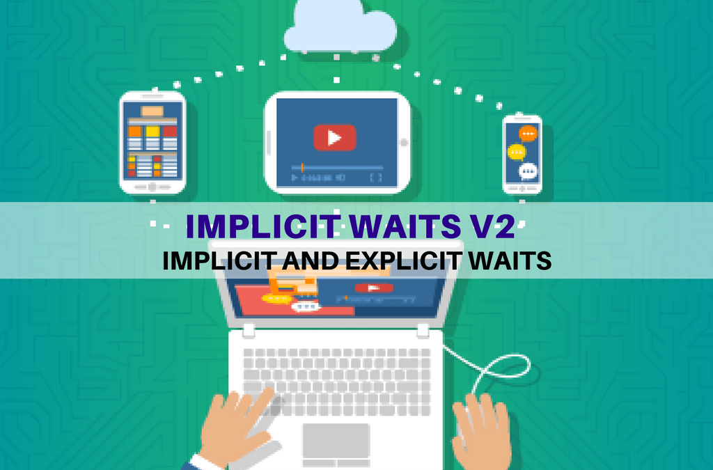 Selenium Tutorial – Implicit and Explicit Waits – Implicit waits