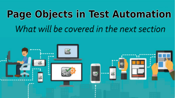 Selenium Tutorial – Page Objects in Test Automation – What will be covered in the next section