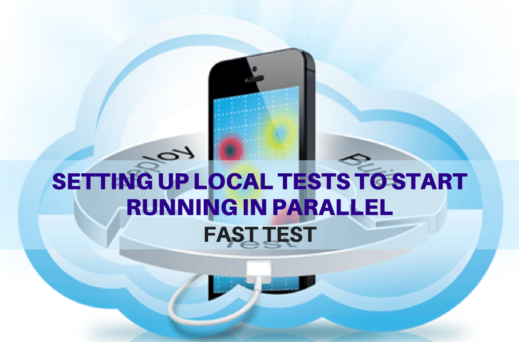 Selenium Tutorial – Fast Tests Execution – Setting up local tests to start running in parallel