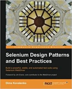 selenium webdriver resources -books -selenium design patterns and best practices
