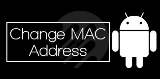 How To Change or Spoof MAC Address on Android?