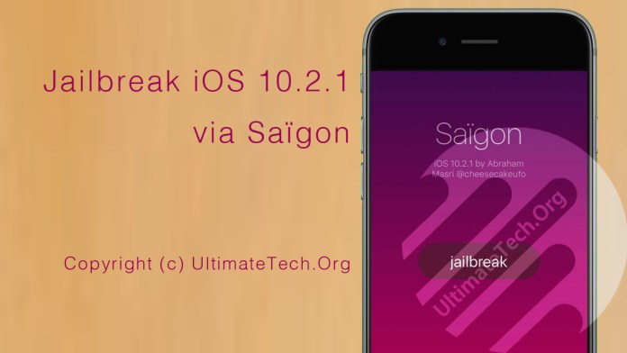 How to Jailbreak iOS 10.2.1? [Saïgon]