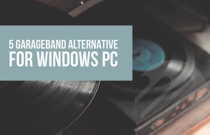 5 GarageBand Alternative for Windows PC