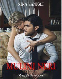 Nina Vanigli - Mulini Neri - ErosCultura