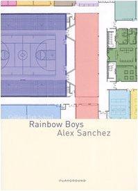 Rainbow Boys - Alex Sanchez - Playground