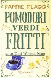 Pomodori verdi fritti - Fannie Flag