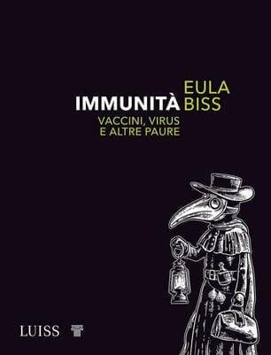 Eula Biss Immunità Luiss www.ultimavoce.it
