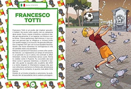 Campioni del calcio di ieri e oggi Ediz a colori