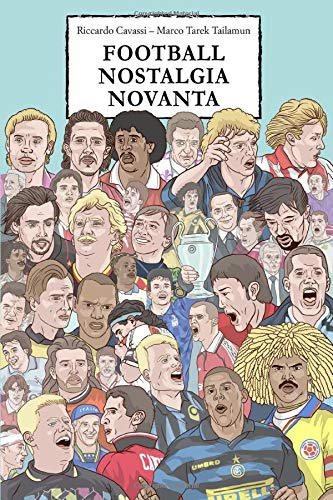 FOOTBALL NOSTALGIA NOVANTA