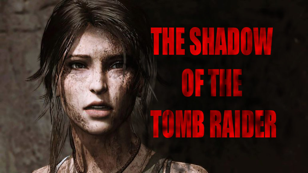 """From """"Rise Of The Tomb Raider"""" To """"Shadow Of The Tomb Raider"""" – Ultragamerz. The best Technology & game news"""