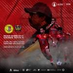 Previu Perlawan | NSFC vs Sarawak United