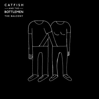 CATFISH AND THE BOTTLEMEN – The Balcony
