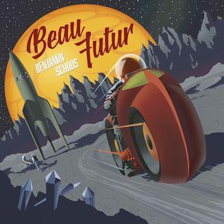 BENJAMIN SCHOOS - Beau Futur