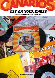 Get on Your Knees - Siguiendo la pista de Canarios