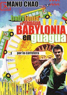 MANU CHAO, BABYLONIA EN GUAGUA