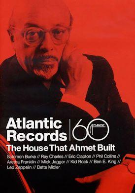 ATLANTIC RECORDS, THE HOUSE THAT AHMET BUILT cartel